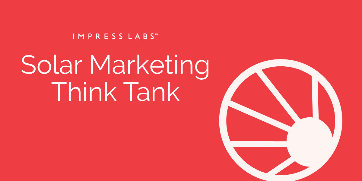 ImpressLabs_SolarMarketingThinkTank